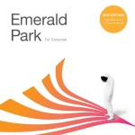 Emerald Park - For Tomorrow (2010 Edition)