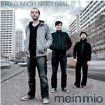 Cover: Mein Mio - Frag mich nochmal