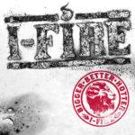 Cover: I-Fire - Bigger Better Hotter