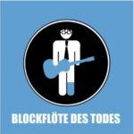 Cover: Blockflöte des Todes - Wenn Blicke flöten könnten
