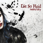 Cover: Die So Fluid - Mercury (Single)