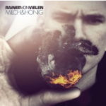 Cover: Rainer Von Vielen - Milch & Honig
