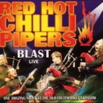 Cover: Red Hot Chilli Pipers - Blast live