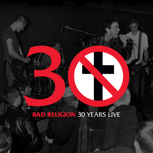 Cover: Bad Religion - 30 Years Live