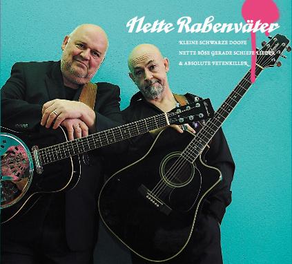Cover: Nette Rabenväter - Kleine schwarze doofe nette böse gerade schiefe Lieder & absolute Fetenkiller