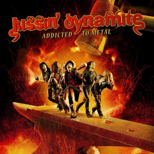 Cover: Kissin' Dynamite - Addicted To Metal