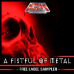 Cover: A Fistful Of Metal - AFM Free Label Sampler