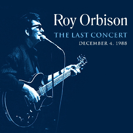 Cover: Roy Orbison - The Final Concert
