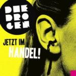 Cover: Die Drogen - Jetzt Im Handel!