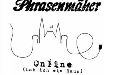 Cover: Phrasenmäher - Online (hab' ich ein Haus)