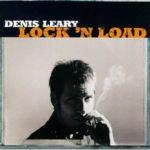 Cover: Denis Leary - Lock'n Load