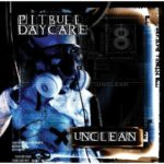 Cover: Pitbull Daycare - Unclean
