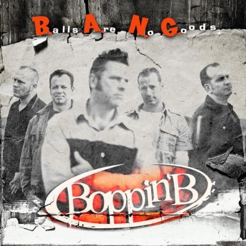 Cover: Boppin'B - B.A.N.G. - Balls Are No Goods!