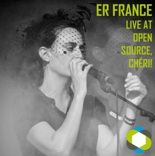 Cover: Er France – Live At Open Source, Chéri!