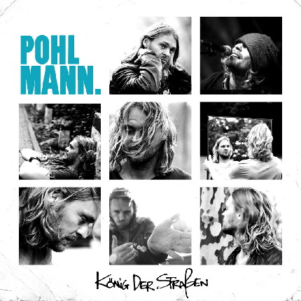 Cover: Pohlmann - König der Straßen