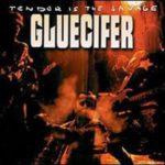 Cover: Gluecifer - Tender is the Savage