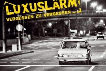 Cover: Luxuslärm - Vergessen zu vergessen