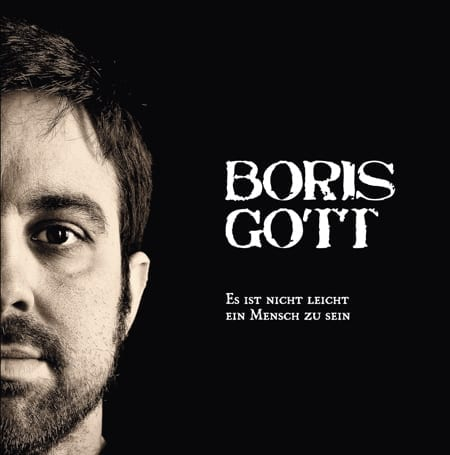 Cover: Boris Gott - Es ist nicht leicht ein Mensch zu sein