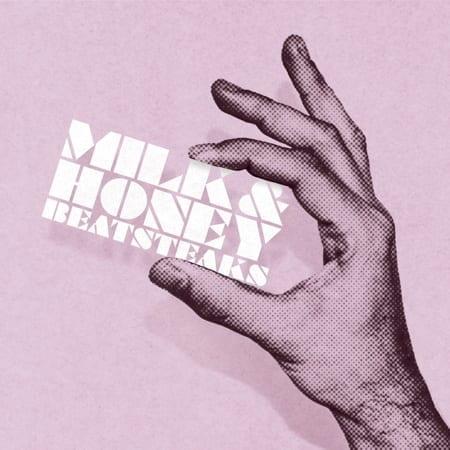 Cover: Beatsteaks - Milk & Honey