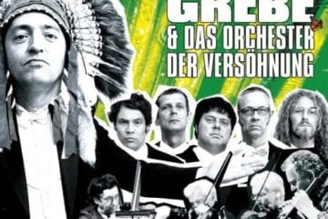 Cover: Rainald Grebe & das Orchester der Versöhnung