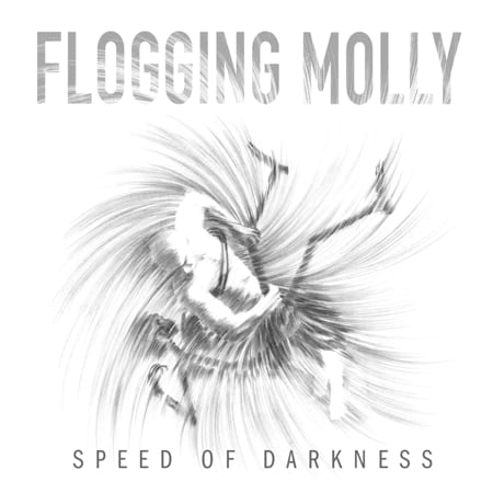 Cover: Flogging Molly - Speed Of Darkness