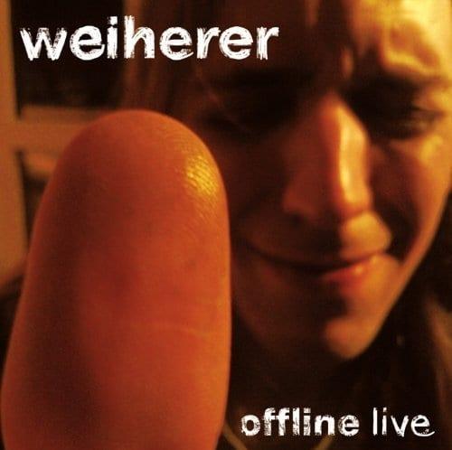 Cover: Weiherer - offline live