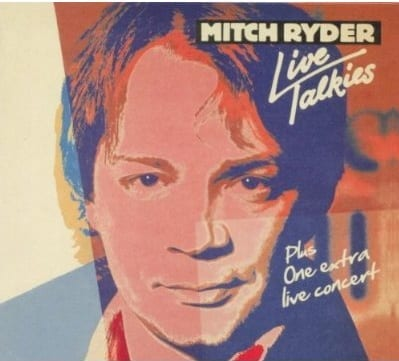 Cover: Mitch Ryder - Live Talkies