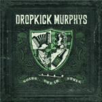 Cover: Dropkick Murphys - Going Out In Style
