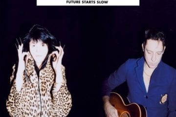 Cover: The Kills - Future Starts Slow