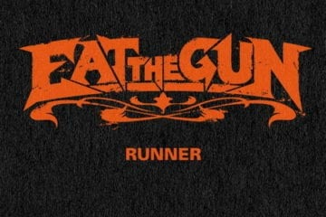 Eat The Gun - Runner