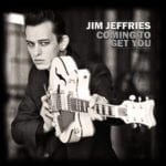 Cover: Jim Jeffries - Coming To Get You