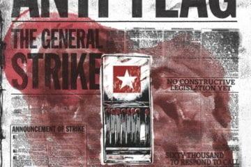 "Anti Flag: ""The General Strike"" am 17.03.2012"