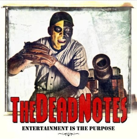 Cover: The Dead Notes - Entertainment Is The Purpose