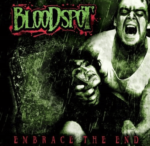 Cover: Bloodspot - Embrace The End