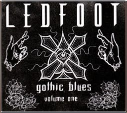Cover: Ledfoot - Gothic Blues Vol.1