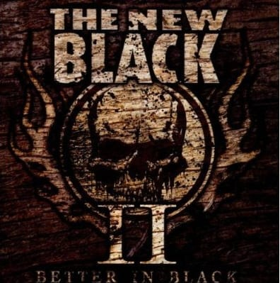 Cover: The New Black - II: Better In Black