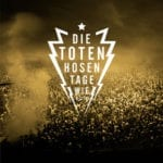Cover: Die Toten Hosen - Tage wie dieser