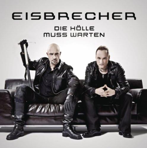 Cover: Eisbrecher - Die Hölle muss warten