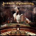 Cover: Kissin' Dynamite - Money, Sex And Power