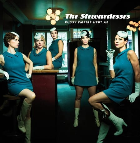 Cover: The Stewardesses - Pussy Empire Hebt Ab