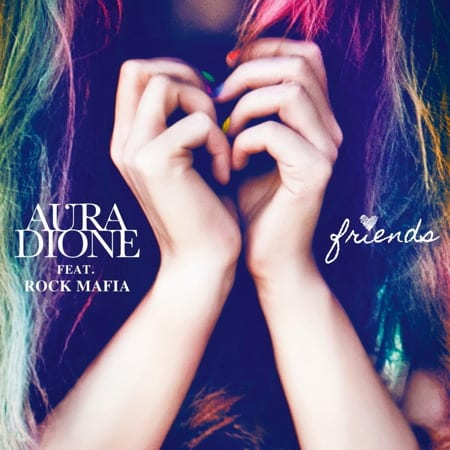 Cover: Aura Dione - Friends
