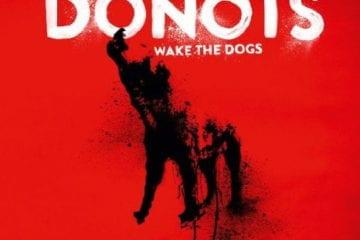 Cover: Donots - Wake The Dogs