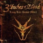 Cover: 3 Inches Of Blood - Long Live Heavy Metal