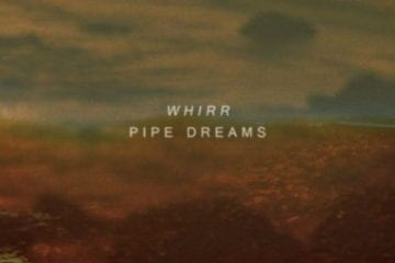 Cover: Whirr - Pipe Dreams