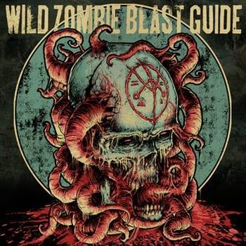 Cover: Wild Zombie Blast Guide - Wild Zombie Blast Guide