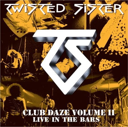 Cover: Twisted Sister - Club Daze Vol. 2