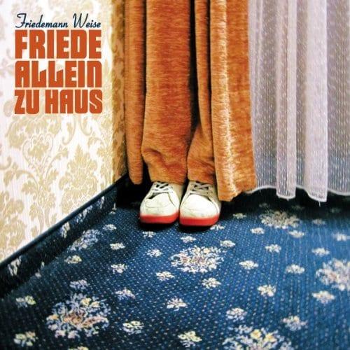 Cover: Friedemann Weise - Friede Allein zu Haus