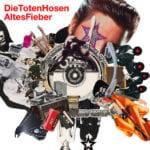 Cover: Die Toten Hosen - Altes Fieber