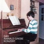 Cover: Rainald Grebe - Das Rainald Grebe Konzert