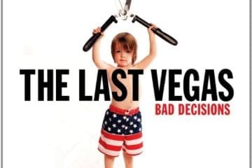 Cover: The Last Vegas - Bad Decisions
